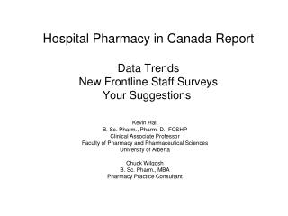 Hospital Pharmacy in Canada Report Data Trends  New Frontline Staff Surveys Your Suggestions