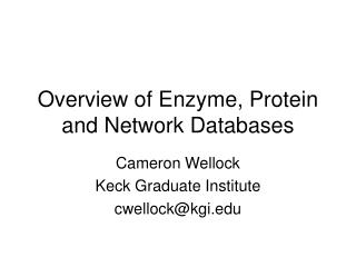 Overview of Enzyme, Protein and Network Databases