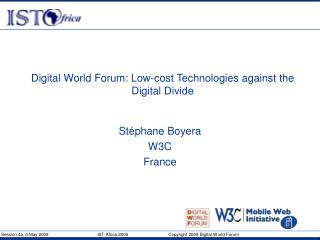 Digital World Forum: Low-cost Technologies against the Digital Divide