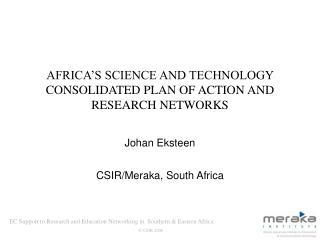 AFRICA'S SCIENCE AND TECHNOLOGY  CONSOLIDATED PLAN OF ACTION  AND RESEARCH NETWORKS