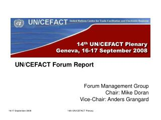 14 th  UN/CEFACT Plenary  Geneva, 16-17 September 2008