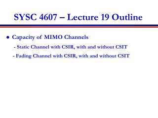 SYSC 4607 – Lecture 19 Outline
