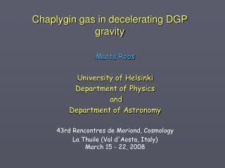 Chaplygin gas in decelerating DGP gravity