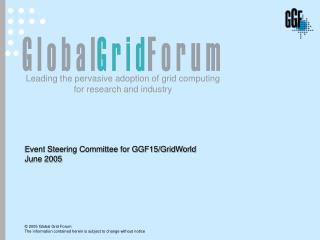 Event Steering Committee for GGF15/GridWorld June 2005