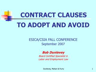 TO ADOPT AND AVOID ESICA/CSIA FALL CONFERENCE September 2007 Bob Dunlevey