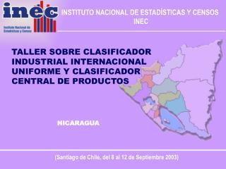 TALLER SOBRE CLASIFICADOR INDUSTRIAL INTERNACIONAL UNIFORME Y CLASIFICADOR CENTRAL DE PRODUCTOS