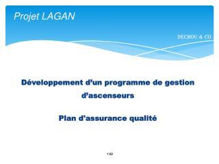 Projet LAGAN Dechou & CO