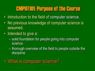 CMPUT101: Purpose of the Course