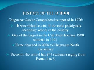Chaguanas Senior Comprehensive opened in 1976: