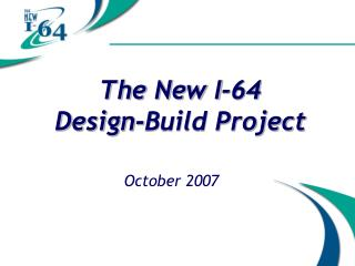 The New I-64 Design-Build Project