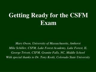 Getting Ready for the CSFM Exam