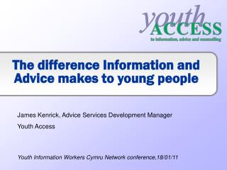 The difference Information and Advice makes to young people