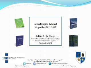 Julián A. de Diego Profesor Titular Ordinario de Derecho del Trabajo