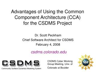 Advantages of Using the Common Component Architecture (CCA) for the CSDMS Project