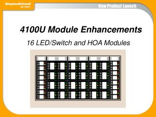 4100U Module Enhancements
