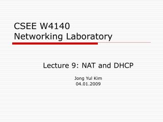 CSEE W4140 Networking Laboratory