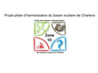 Projet-pilote d'harmonisation du bassin scolaire de Charleroi