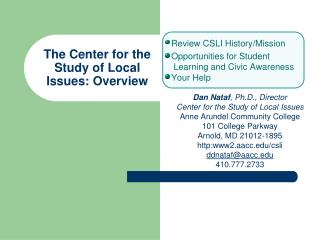 The Center for the  Study of Local  Issues: Overview
