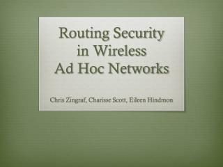 Routing Security  in Wireless  Ad Hoc Networks