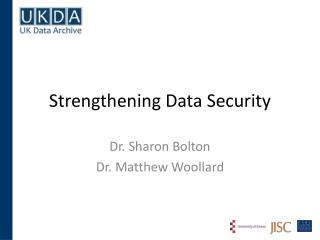 Strengthening Data Security