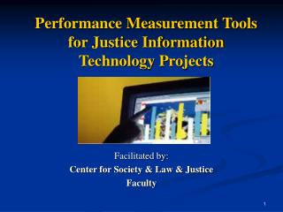 Performance Measurement Tools for Justice Information Technology Projects