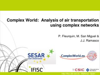 Complex World:  Analysis of air transportation using complex networks