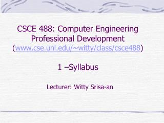Lecturer: Witty Srisa-an