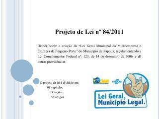 Projeto de Lei nº 84/2011