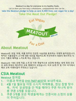 Meatout  is a day for everyone to try healthy foods.