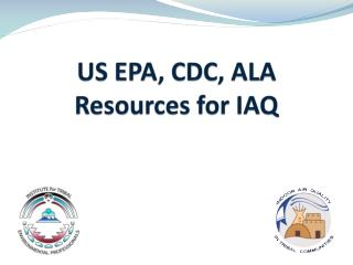 US EPA, CDC, ALA Resources for IAQ