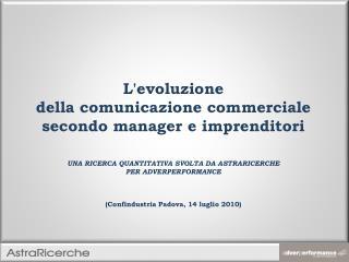 L'evoluzione della comunicazione commerciale secondo manager e imprenditori