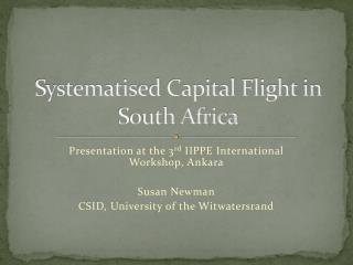 Systematised Capital Flight in South Africa