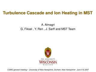 Turbulence Cascade and Ion Heating in MST