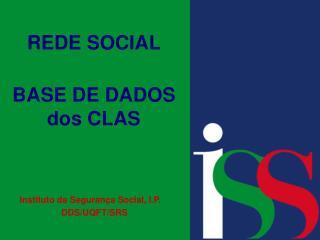 REDE SOCIAL BASE DE DADOS dos CLAS
