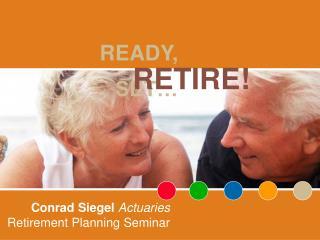 Conrad Siegel Actuaries Retirement Planning Seminar