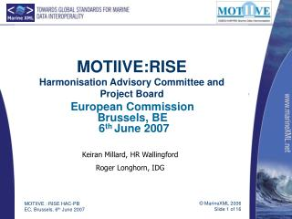 MOTIIVE:RISE Harmonisation Advisory Committee and Project Board