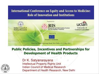 Public Policies, Incentives and Partnerships for Development of Health Products