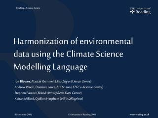 Harmonization of environmental data using the Climate Science Modelling Language