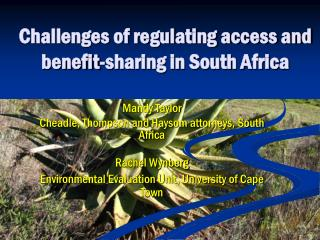 Challenges of regulating access and benefit-sharing in South Africa