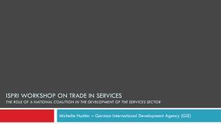 Michelle Hustler – German International Development Agency (GIZ)