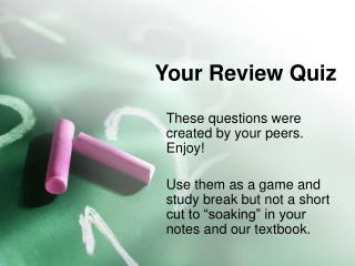 Your Review Quiz