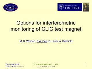 Options for interferometric monitoring of CLIC test magnet