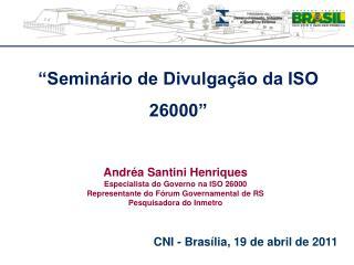 """""""Seminário de Divulgação da ISO 26000"""""""