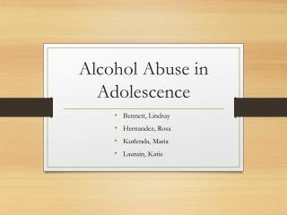 Alcohol Abuse  in  Adolescence