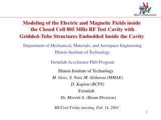 Modeling of the Electric and Magnetic Fields inside   the Closed Cell 805 MHz RF Test Cavity with