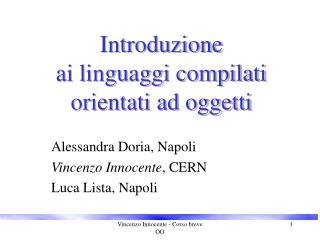 Introduzione  ai linguaggi compilati  orientati ad oggetti