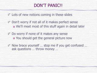 DON'T PANIC!!