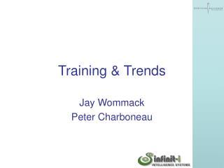 Training & Trends