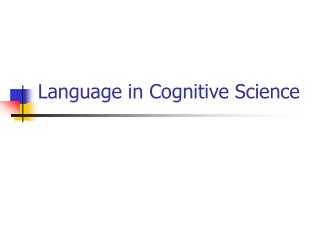 Language in Cognitive Science