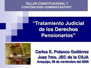 """""""Tratamiento Judicial de los Derechos Pensionarios"""""""